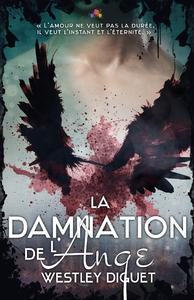 La Damnation de l'ange, Maux Célestes, T1