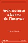 Livre numérique Architectures télécoms de l'internet