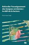 Livre numérique Refonder l'enseignement des langues anciennes