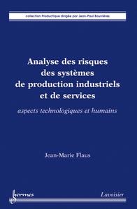 Livre numérique Analyse des risques des systèmes de production industriels et de services