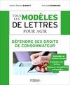 Livre numérique Tous les modèles de lettres pour agir - Défendre ses droits de consommateur
