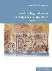 Livre numérique Les élites bagdadiennes au temps des Seldjoukides