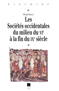 Les sociétés occidentales du milieu du VIe à la fin du IXesiècle