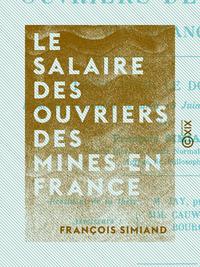 Le Salaire des ouvriers des mines en France