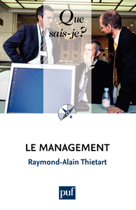 Le management, « Que sais-je ? » n° 1860