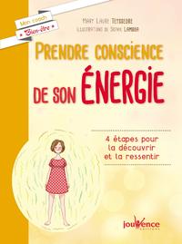 Prendre conscience de son énergie