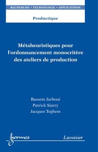 Livre numérique Métaheuristiques pour l'ordonnancement monocritère des ateliers de production