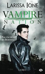 Vampire Nation. Volume 2.5, Lobo