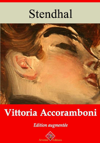Vittoria Accoramboni – suivi d'annexes