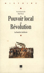 Livre numérique Pouvoir local et Révolution, 1780-1850