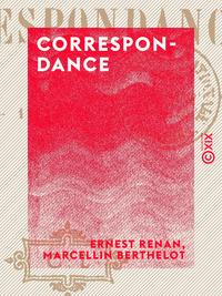 Correspondance, 1847-1892