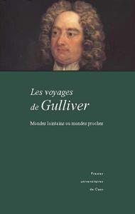 Les voyages de Gulliver, Mondes lointains ou mondes proches
