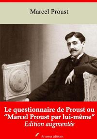 """Le Questionnaire de Proust ou """"Marcel Proust par lui-même"""" – suivi d'annexes"""
