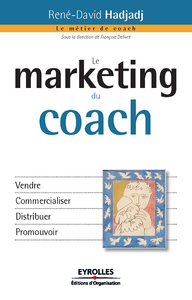 Le marketing du coach, VENDRE - COMMERCIALISER - DISTRIBUER - PROMOUVOIR