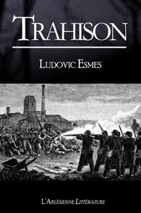 Trahison, TEXTE INTÉGRAL