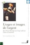 Livre numérique Usages et images de l'argent dans l'Ouest atlantique aux Temps modernes