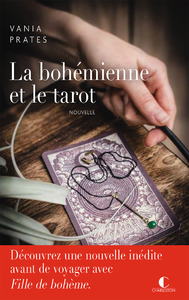 La bohémienne et le tarot, Prequel - Fille de Bohème