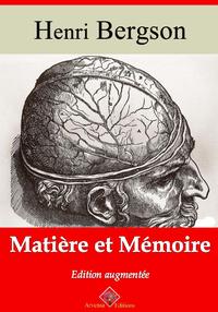 Matière et mémoire ? suivi d'annexes, Nouvelle édition 2019