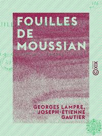 Fouilles de Moussian