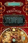 Livre numérique La Trilogie Steampunk
