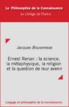 Livre numérique Ernest Renan : la science, la métaphysique, la religion et la question de leur avenir