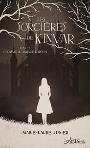 Les Sorcières de Kinvar, tome 2
