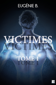 Victimes - Tome 1