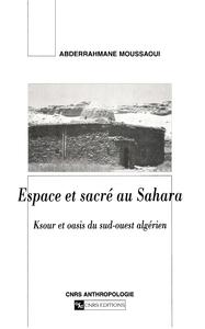 Espace et sacr? au Sahara