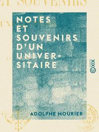 Notes et souvenirs d'un universitaire - 1827-1889
