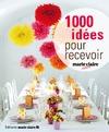 Livre numérique 1000 idées pour recevoir