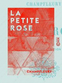 La Petite Rose, Contes de bonne humeur