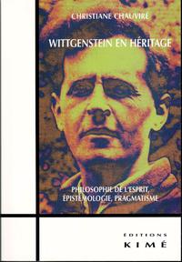 WITTGENSTEIN EN HÉRITAGE, Philosophie de l'esprit, épistémologie, pragmatique