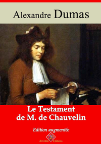 Le Testament de M. de Chauvelin – suivi d'annexes, Nouvelle édition 2019