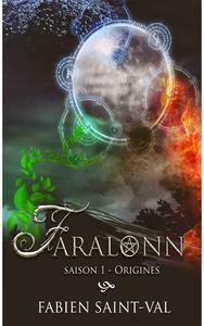 Saga Farlonn saison 1