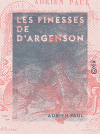 Les Finesses de d'Argenson