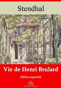 Vie de Henri Brulard ? suivi d'annexes