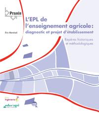 EPL de l'enseignement agricole (ePub), Diagnostic et projet d'établissement