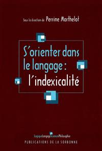 Livre numérique S'orienter dans le langage: l'indexicalité