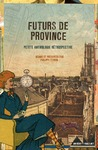 Livre numérique Futurs de province
