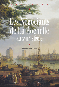 Image de couverture (Les négociants de La Rochelle au XVIIIe siècle)