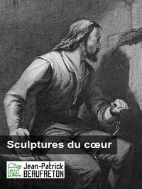 Sculptures du coeur