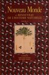 Livre numérique Nouveau Monde et renouveau de l'histoire naturelle. Volume II
