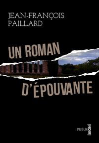 Un roman d'épouvante, LES CODES DU ROMAN NOIR COMME MAGISTRAL JEU SUR LES FORMES DE LA LANGUE