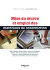 Livre numérique Mise en oeuvre et emploi des matériaux de construction