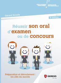 Réussir son oral d''examen ou de concours