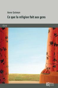 Ce que la religion fait aux gens