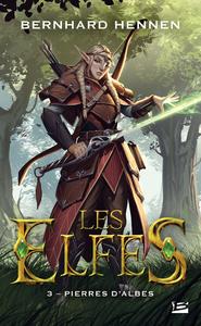 Les elfes. Volume 3, Pierres d'Albes