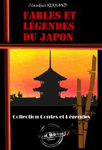 Fables et Légendes du Japon, édition intégrale