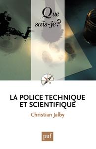 La police technique et scientifique, « Que sais-je ? » n° 3537