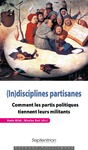 Livre numérique (In)disciplines partisanes